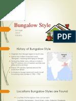 bungalow style presentation final