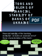 Factors and Problems of Finan1cial Stability Of