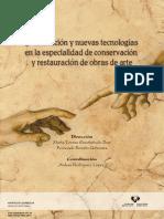 Innovación y Nuevas Tecnologías en La Especialidad de Conservación y Restauración de Obras de Arte