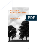 Mysticism Madness and Mania Full Edition an Exploration of Experiences of God and Mental Disorder