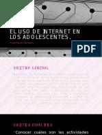 El Uso de Internet en Los Adolescentes