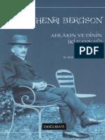 Henri Bergson - Ahlâkın Ve Dinin İki Kaynağı