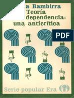 Vania Bambirra - Teoria de La Dependencia - Una Anticritica