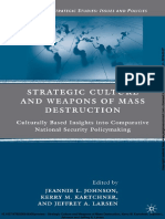 (D) Strategic Culture and Weapons of Mass Destruction