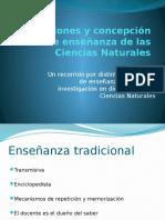 Tradiciones y Concepción de Enseñanza de Las Ciencias 2016
