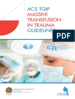 Massive Transfusion in Trauma Guildelines