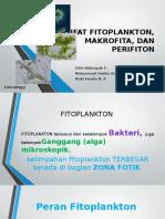 Sifat-sifat Fitoplankton, Makrofita, Dan Perifiton