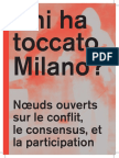 Chi ha toccato Milano [Qui a touché Milan?]