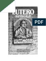 LILJE, Hans, Lutero, Salvat, Biblioteca Salvat de grandes biografías 1989.pdf