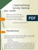 Peranan Geomorfologi dalam survey geologi dan tanah
