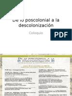 De Lo Poscolonial a La Descolonización