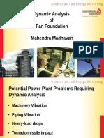 Dynamic Analysis of Fan Foundation