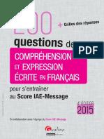 200 Questions de Comprehension Et Expression Ecrite en Francais Score IAE Message 4e 2015