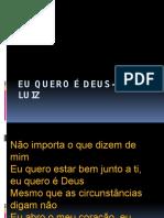 Eu Quero É Deus-José Luiz