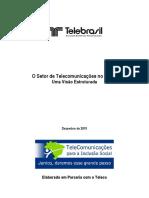 Setor de Telecomunicacoes No Brasil Visao Estruturada 2015