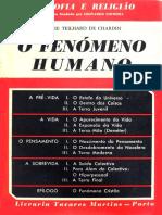 Pierre Teilhard de Chardin O Fenomeno Humano