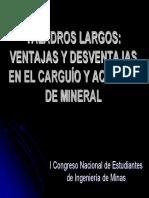 Taladros Largos, Ventajas y Desventajas en El Carguio y Acarreo de Mineral