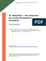 Tibor Gutierrez (1985). El Machitun Rito Mapuche de Accion Terapeutica Ancestral