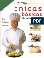 Técnicas Básicas Del Maestro de Cocina - Ariel Rodriguez Palacios