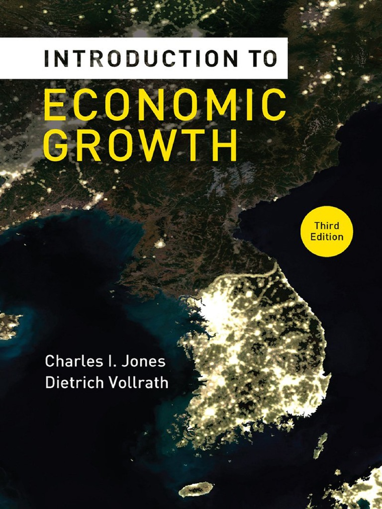 Introduction to economic growth 3rd edition charles i jones and introduction to economic growth 3rd edition charles i jones and dietrich vollrath purchasing power parity economic growth fandeluxe