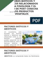 Factores Bióticos y Abióticos Relacionados Con La Fisiología