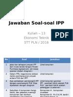 Kuliah 13 - Jawaban Soal IPP