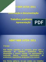 ABNT NBR 14724 2011