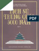 Lịch Sử Trung Hoa 5000 Năm - Lâm Hán Đat - Tào Dư Chương