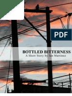 Bottled Bitterness
