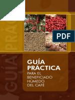 Guía Práctica Para El Beneficiado Húmedo Del Café