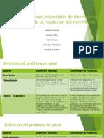 Taller Mecanismos Potenciales de Intervención en Trastornos de La Regulación Del Movimiento