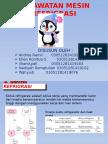 Presentasi Perawatan Mesin Refrigerasi (Mesin Pendingin) Kelompok 1