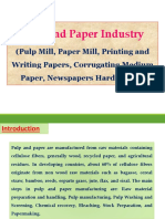 Pulp and Paper Industry (Pulp Mill, Paper Mill, Printing and Writing Papers, Corrugating Medium Paper, Newspapers Hardboards)