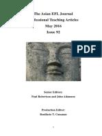 The Asian EFL Journal Professional Teaching Articles May 2016 Issue 92 Senior Editors Paul Robertson and John Adamson