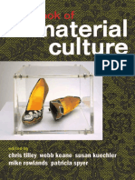 Christopher Tilley, Webb Keane, Susanne Kuechler-Fogden, Mike Rowlands, Patricia Spyer Handbook of Material Culture.pdf