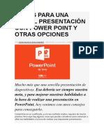 18 Tips Para Una Genial Presentación Con Power Point y Otras Opciones