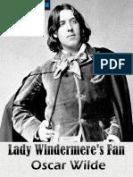 Lady Windermere's Fan, By Oscar Wilde