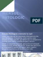 Mersul patologic biomecanica