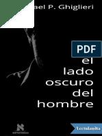 El Lado Oscuro Del Hombre - Michael P Ghiglieri