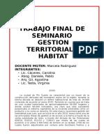 Trabajo Final Seminario Hábitat y Gestión Territorial- caso Rio Cuarto- viviendas sociales