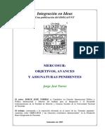 Mercosur Objetivos, Avances y Asignaturas Pendientes - Torres, Jorge Jose