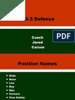 353 Defense Jared Carson