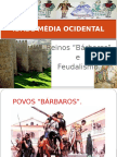 1ano Aulaslide Feudalismo 110603215952 Phpapp01