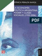 214688923 La Economia Politica Argentina Poder y Clases Sociales 1930 2006 Peralta Ramos