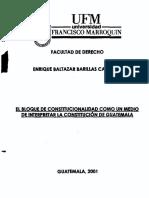 Tesis El Bloque de Constitucionalidad Como Un Medio de Interpretar La Constitucion de Guatemala