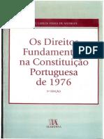 ANDRADE, José Carlos Vieira de. Os Direitos Fundamentais Na Constituição Portuguesa de 1976 - 2006