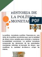 Historia de La Política Monetaria