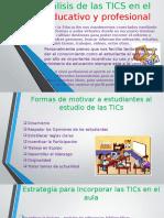 Como Analizas Las TICS en El Campo Educativo