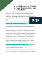 Conciencia Ecológica de Los Futuros Ingenieros y Uso de Materiales Ecosustentables