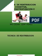 TECNICA  DE REATRIBUCION COGNITIVA clase 5.ppt